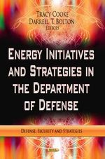 Energy Initiatives & Strategies in the Department of Defense - Dave Pruitt