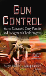 Gun Control : States' Concealed Carry Permits and Background Check Progress