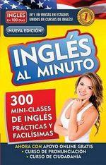 Ingles Al Minuto Audio Pk Nueva Edicion : English in a Minute New Edition - Aguilar