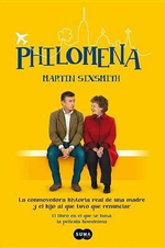 Philomena : Philomena: A Mother, Her Son, and a Fifty-Year Search (Movie Tie-In) - Martin Sixsmith
