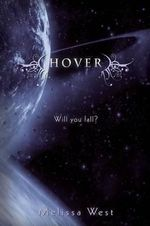 Hover : The Taking : Book 2 - Melissa West