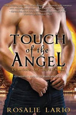 Touch of the Angel : Demons of Infernum - Rosalie Lario