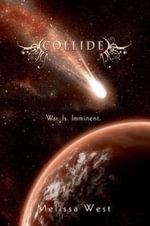 Collide - Melissa West
