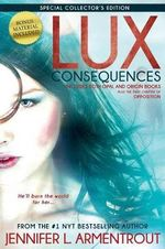 Lux : Consequences (Opal and Origin) - Jennifer L Armentrout