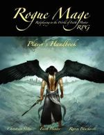The Rogue Mage RPG Players Handbook - Christina Stiles