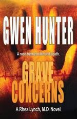 Grave Concerns - Gwen Hunter