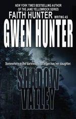 Shadow Valley - Gwen Hunter