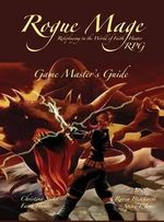 The Rogue Mage RPG Game Master's Guide - Christina Stiles