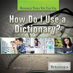 How Do I Use a Dictionary? - Jennifer Landau