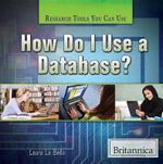How Do I Use a Database? - Laura La Bella