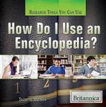 How Do I Use an Encyclopedia? - Suzanne Weinick