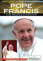 Pope Francis : The People's Pontiff - Sarah Machajewski