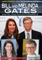 Bill and Melinda Gates : Digital Age Philanthropists - Greg Roza
