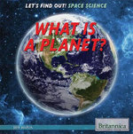 What Is a Planet? : Let's Find Out! Space - Jeff Mapua