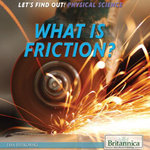 What Is Friction? - Lisa Idzikowski