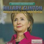 Hillary Clinton : America's Most Influential Female Politician - Jeff Mapua