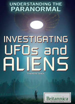 Investigating UFOs and Aliens - Therese Shea