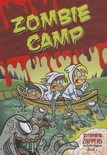 Zombie Camp : Zombie Zappers Book 1 - Nadia Higgins