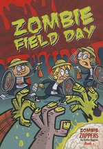 Zombie Field Day : Zombie Zappers Book 2 - Nadia Higgins