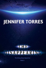 The Disappearing : The Briny Deep Mysteries Book 1 - Jennifer Torres