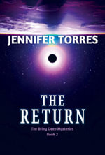 The Return : The Briny Deep Mysteries Book 2 - Jennifer Torres
