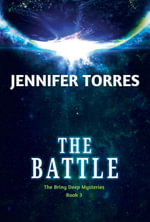 The Battle : The Briny Deep Mysteries Book 3 - Jennifer Torres