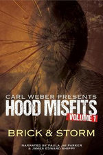 Hood Misfits Volume 1 : Carl Weber Presents - Scott Brick