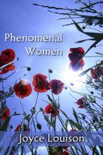 Phenomenal Women - Joyce Louison
