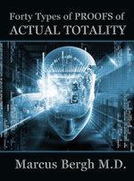 Forty Types of Proofs of Actual Totality - Marcus Bergh