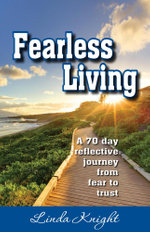 Fearless Living - Linda Knight