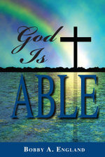 God is Able - Bobby A. England