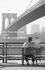 The Ten-Cent Boy And The Brooklyn Dime - W. V. Delaney