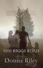 9500 Riggs Road - Donna Riley