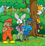 Together is Best - Sergio Blanco