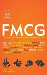 Fmcg : The Power of Fast-Moving Consumer Goods - Greg Thain