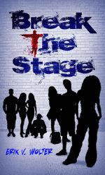 Break the Stage - Erik V. Wolter