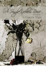 A Single Yellow Rose - Connie High