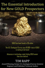 The Essential Introduction for New GOLD Prospectors - Tim Rapp
