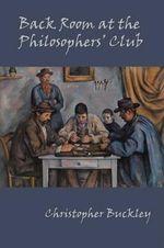 Back Room at the Philosophers' Club - Celia Sandys