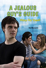 A Jealous Guy's Guide : How to Deal - Hal Marcovitz