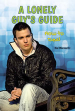 A Lonely Guy's Guide : How to Deal - Hal Marcovitz
