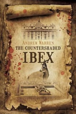 The Countershaded Ibex : Dynamics, Morphology, History - Andrew Warren