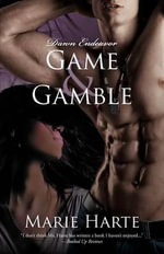 Game & Gamble - Marie Harte