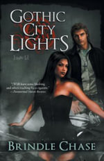 Gothic City Lights : Lilith - Brindle Chase