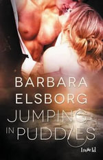 Jumping in Puddles - Barbara Elsborg