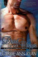 Dust of My Wings - Carrie Ann Ryan