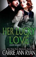 Her Lucky Love - Carrie Ann Ryan