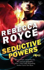 Seductive Powers - Rebecca Royce