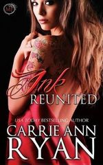 Ink Reunited (a Midnight Ink Novella) - Carrie Ann Ryan