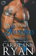 Tempting Boundaries - Carrie Ann Ryan